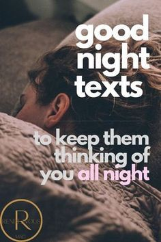 65 Good Night Texts for Her & Him (So they think of you all night