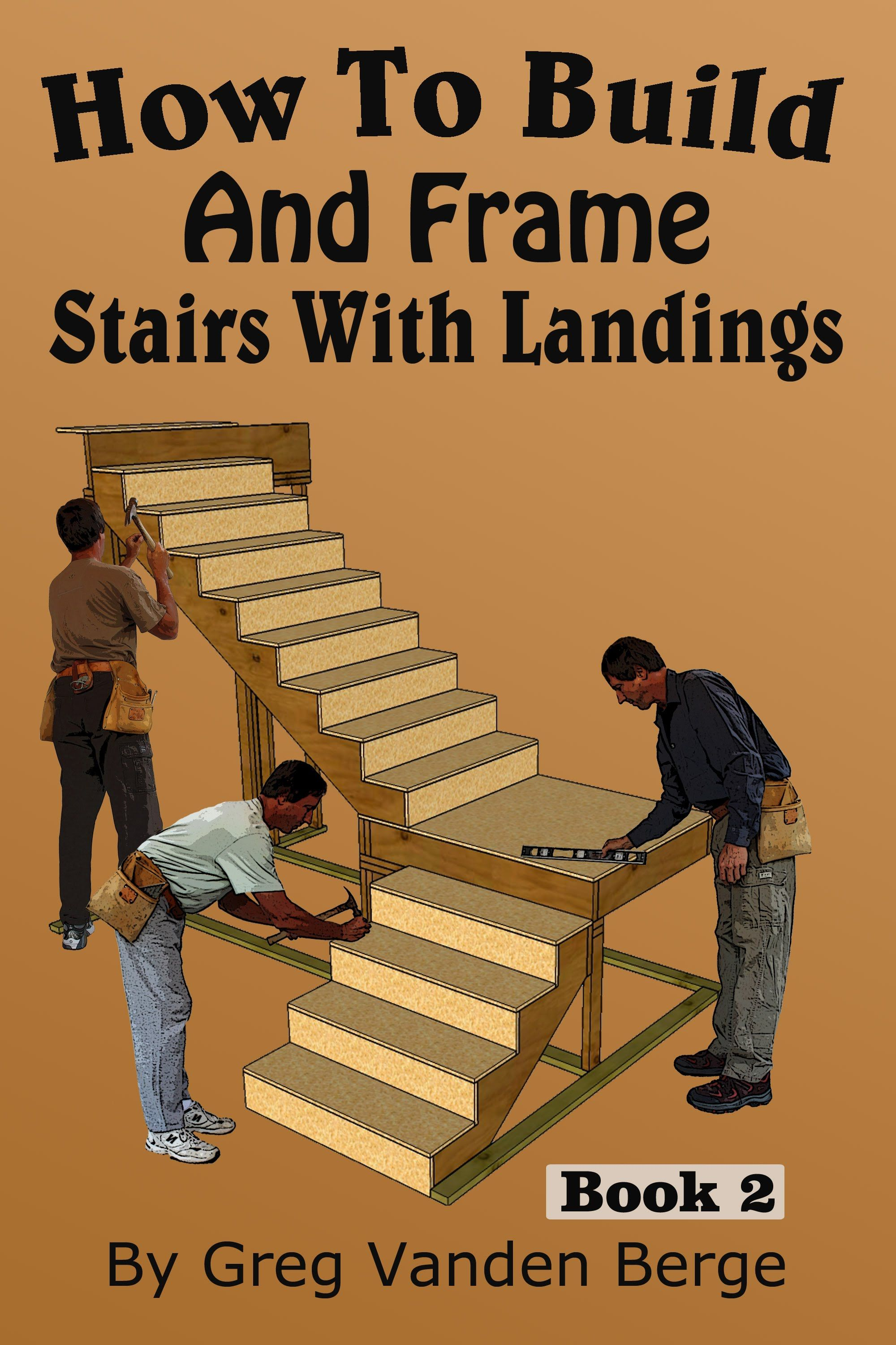 How To Build And Frame Stairs With Landings Youtube