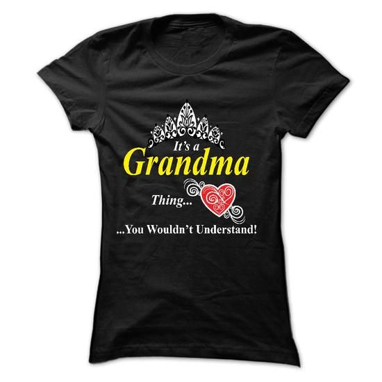 its a grandma, thing you wouldnt understand - Hot Trend T-shirts