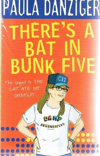 Download Free Paula Danziger 5 Books Includes Theres A Bat In