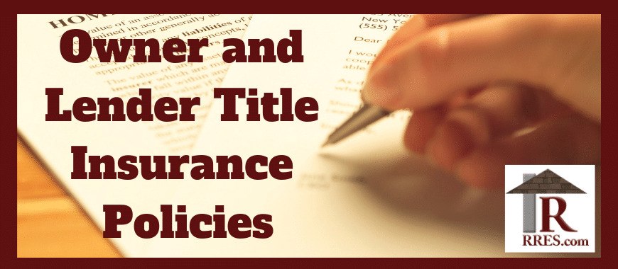 Owner And Lender Title Insurance Policies With Images Title