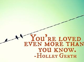 You're Loved Even More Than You Know... more from @Holley Gerth at @Today's Christian Woman