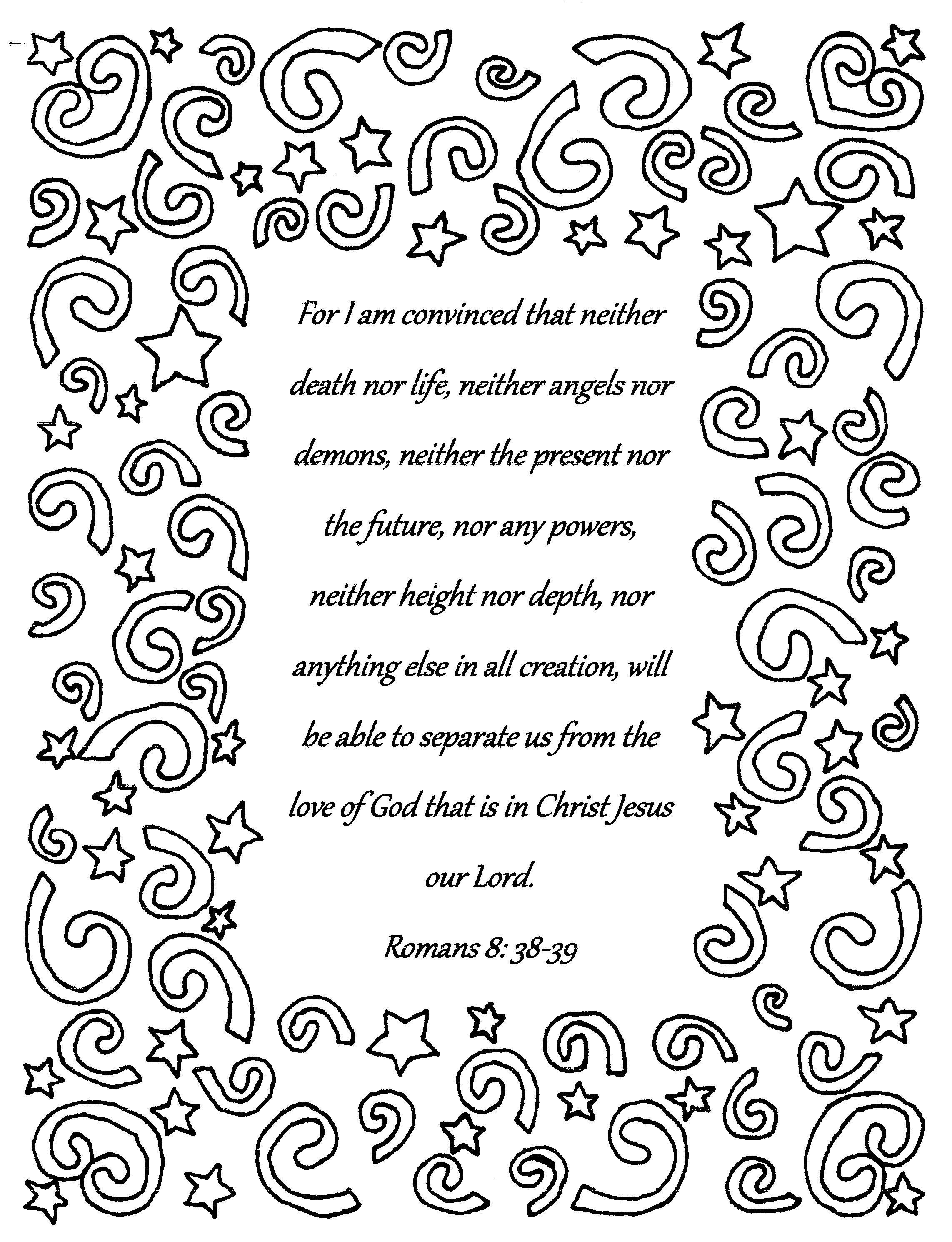 For I am convinced...Romans 8:38-39 Bible verse coloring ...