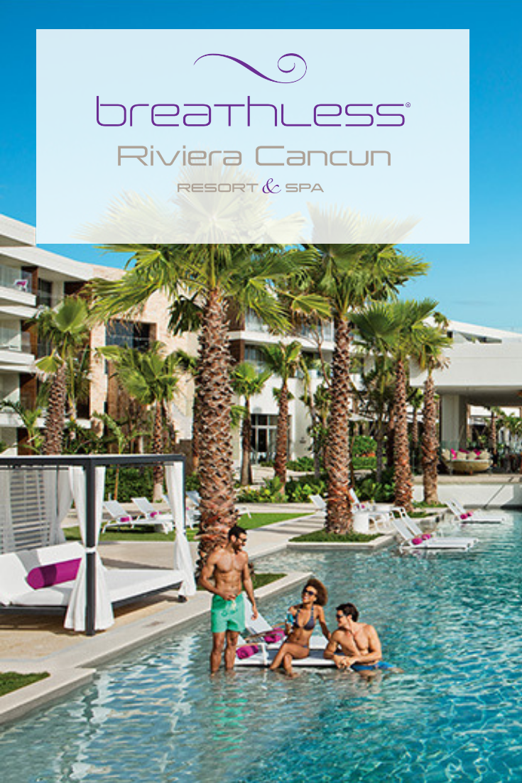 Bring Your Friends And Party The Day Away At Breathless Riviera Cancun Riviera Cancun Resort Cancun Resorts Riviera Cancun