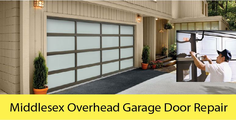 Middlesex Overhead Garage Door Repair Are You Looking For A