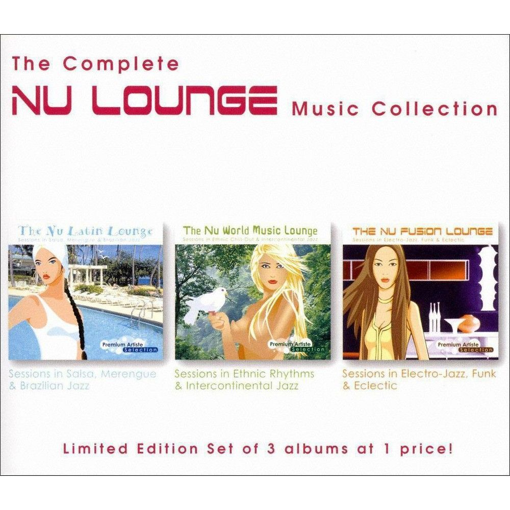 Complete Nu Lounge Music Collection