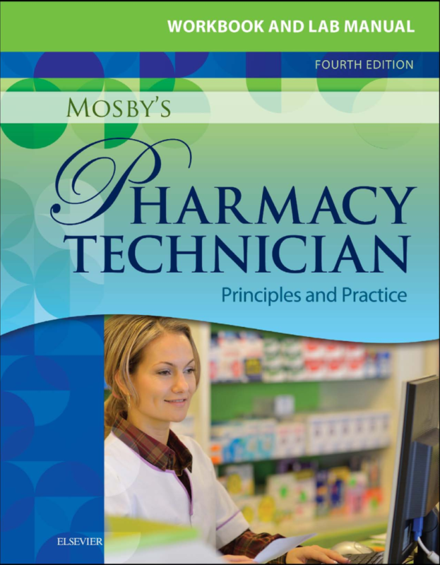 Workbook and Lab Manual for Mosbys Pharmacy Technician