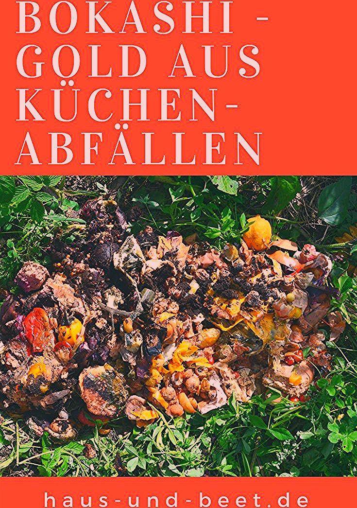 Photo of Bokashi aus Küchenabfällen – Vergrabe deine Essensreste im Garten! – Haus und Beet