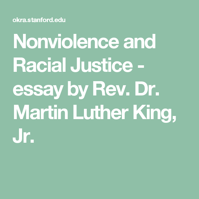 001 Nonviolence and Racial Justice essay by Rev. Dr. Martin