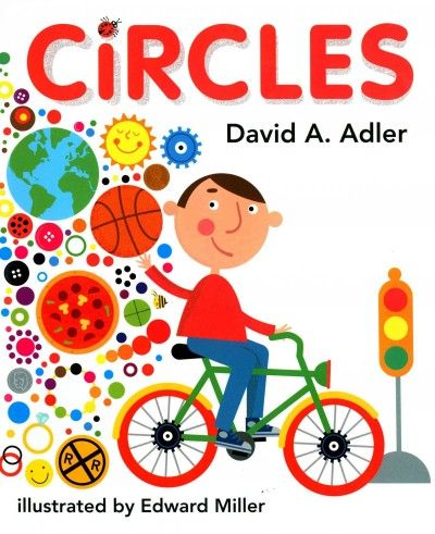 CIRCLES by David A. Adler.  Learn about geometric shapes and related terms, such as: sector, chord, and arc.  There are hands-on activities which will show you how to find the diameter, radius, and area of a circle. A great book for ages 6-10.
