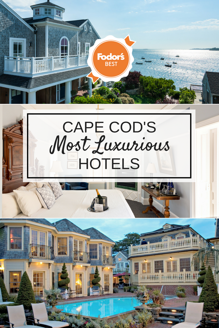 Cape Cod S Most Luxurious Hotels From Fodor S Best Capecod Luxurytravel Hotels Travel Cape Cod Hotels Most Luxurious Hotels Hotel