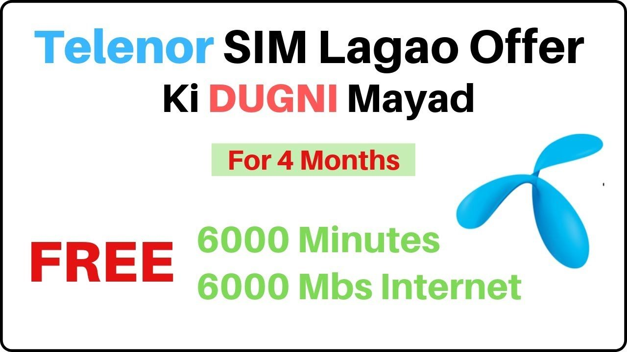 Enjoy Telenor Sim Lagao Offer Ki Dugni Mayad 2019 More Free Minutes An Lagao Sims Enjoyment