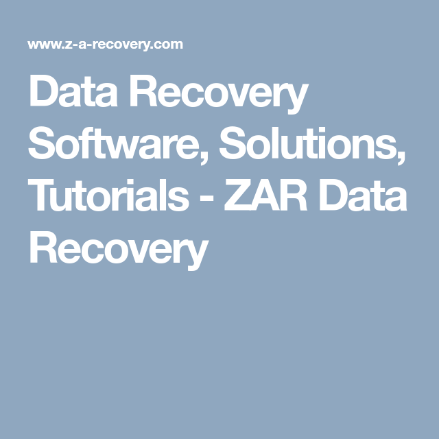 Data Recovery Solutions Tutorials Zar