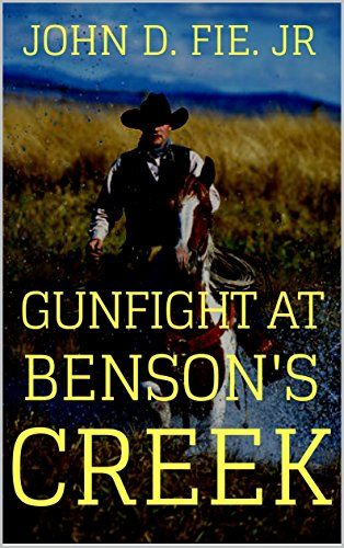 Pin by Johns Westerns on Gunfight At Benson's Creek | Battle