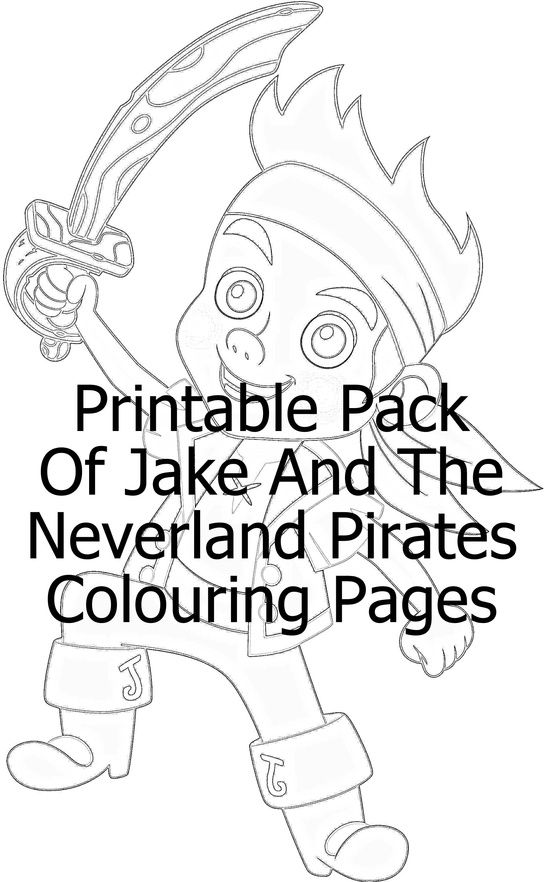Printable Pack Jake And The Neverland Pirates Colouring Pages | Kids ...