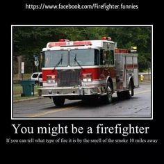 you might be a firefighter if