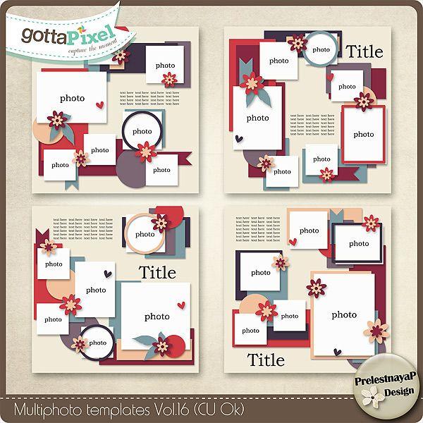Multiphoto Templates Vol.16 (CU Ok) :: Gotta Grab It :: Gotta Pixel Digital Scrapbook Store by PrelestnayaP Designs