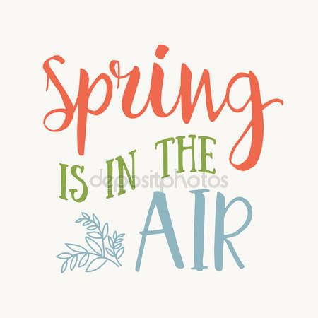 En Spring Is In The Air Vector Inspirational Quote Hand Lettering Typographic