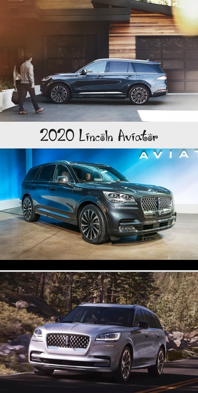 An All New Platform And A Range Topping 400 Horsepower Hybrid Are Amongst The Highlights Of The 2020 Lincoln Avia Lincoln Aviator Mercedes Benz Gle 3rd Row Suv