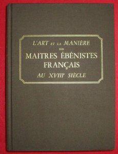 L'art et la manière des maîtres ébénistes français au XVIIIe siècle, Jean Nicolay