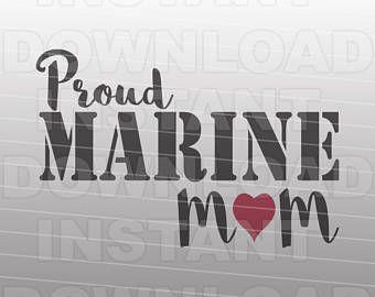 Proud Marine Mom SVG File,Marines svg,Military svg -Vector