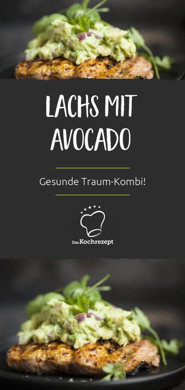 Lachs mit Avocado Lachs mit Avocado ist eine Traum-Kombi, denn sie schmeckt nicht nur unglaublich g