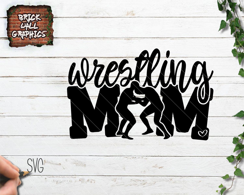 Wrestling Mom SVG File Version Wrestling mom