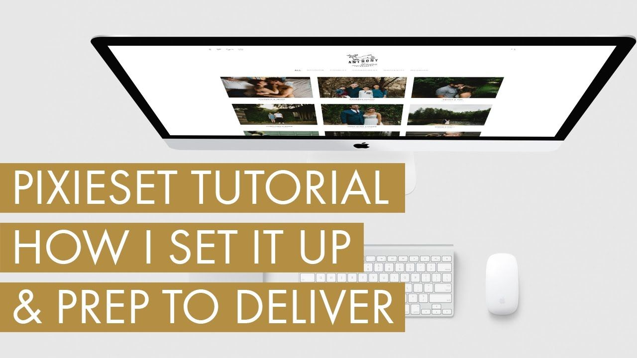 Pixieset Tutorial // How I Set Up For Delivery To Client