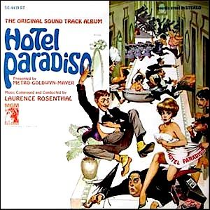 """""""Hotel Paradiso"""" (1966, MGM). Music from the movie soundtrack."""