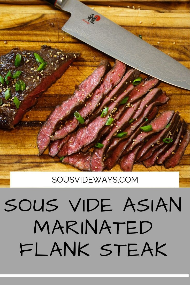 Sous Vide Asian Marinated Flank Steak