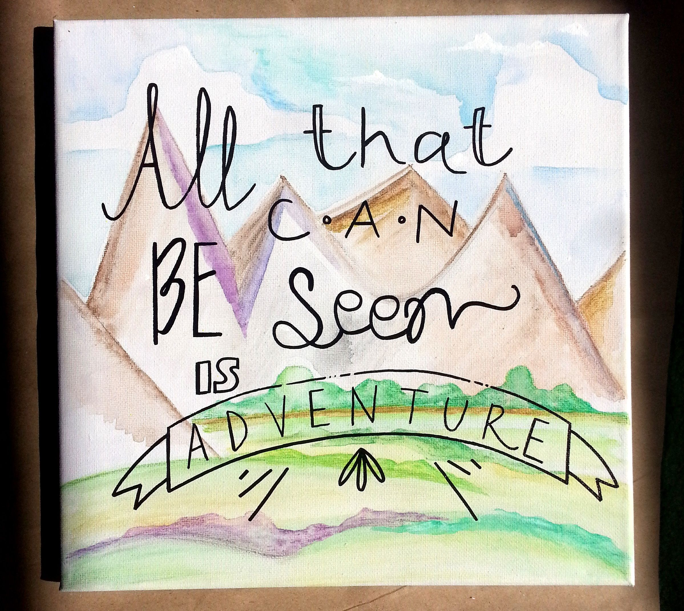 """""""all that can be seen is adventure"""" #art #words #painting #watercolor #acrylic #quotes #canvas #wanderlust #explore #travel #etsy"""