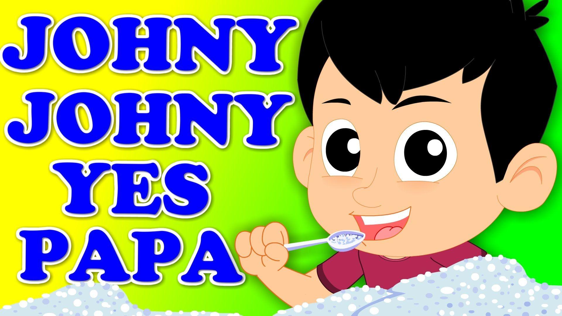 Kids Tv Nursery Rhymes Johny Johny Yes Papa Baby Songs