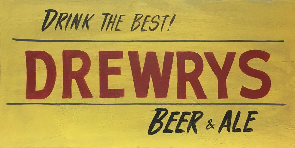 Drewrys beer sign south bend in brewery sign beer