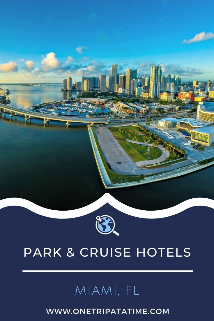 A curated selection of 'Park & Cruise' hotels in Miami that includes information about shuttle services, distance to the port, and a price comparison chart to help you choose your best hotel option.  #cruise #cruises #cruisetravel #cruising #parkandcruisehotels #Miami #florida #hotelsforcruisers #hotels #cruise hotels via @onetripatatime
