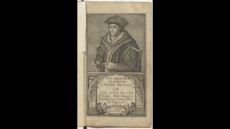 The Mirrour Of Vertue In Worldly Greatnes Or The Life Of Sir Thomas More Magna Carta Thomas Life