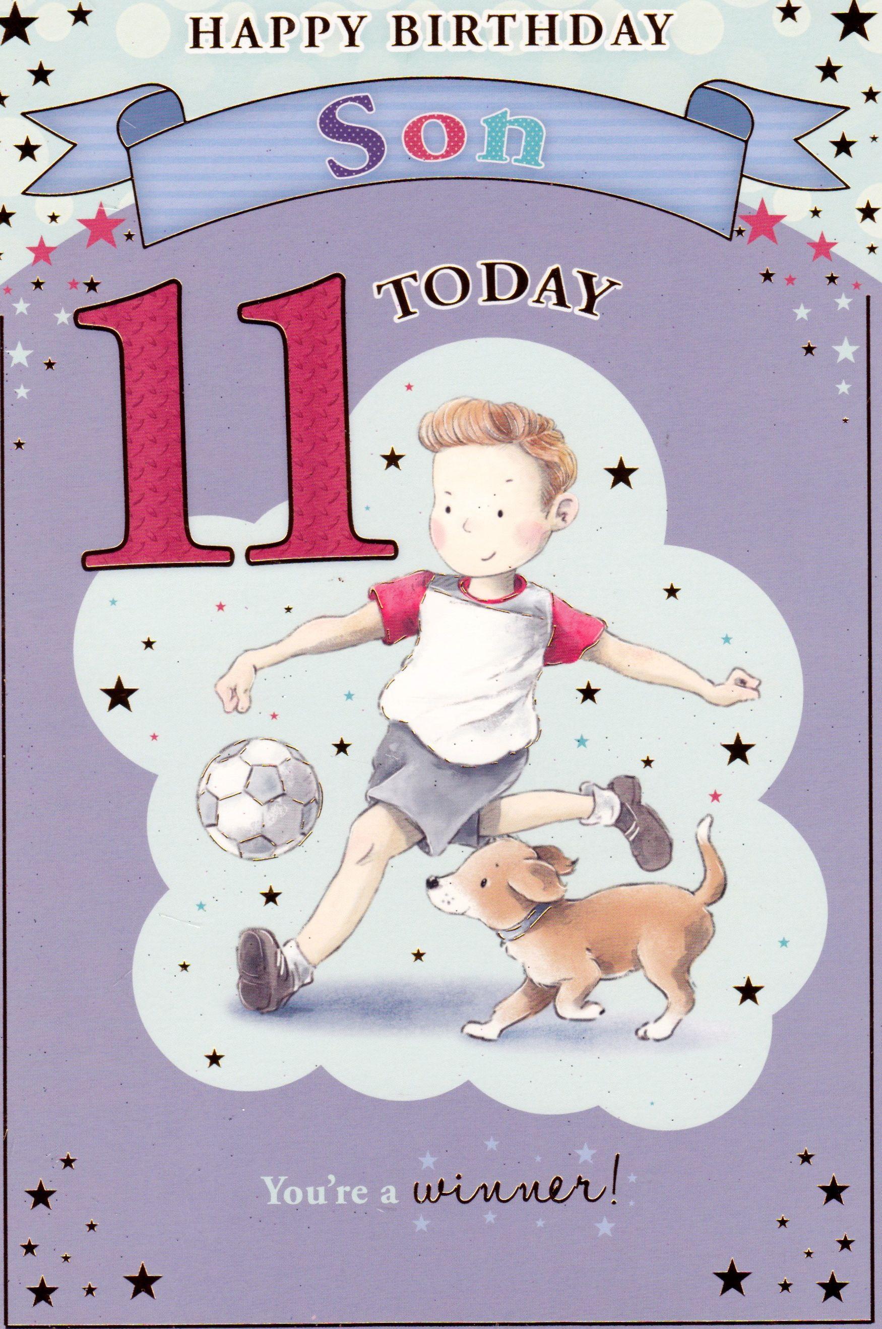 Son 11 Today Card Birthday Cards Pinterest