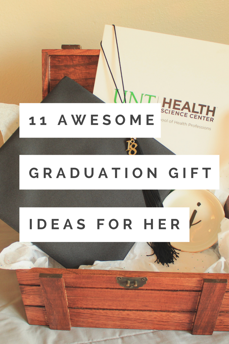 This Is The Perfect List Of Graduation Gifts For Her Seriously There S Not A Thing On Here That She Won T Love So You Can Go Wrong