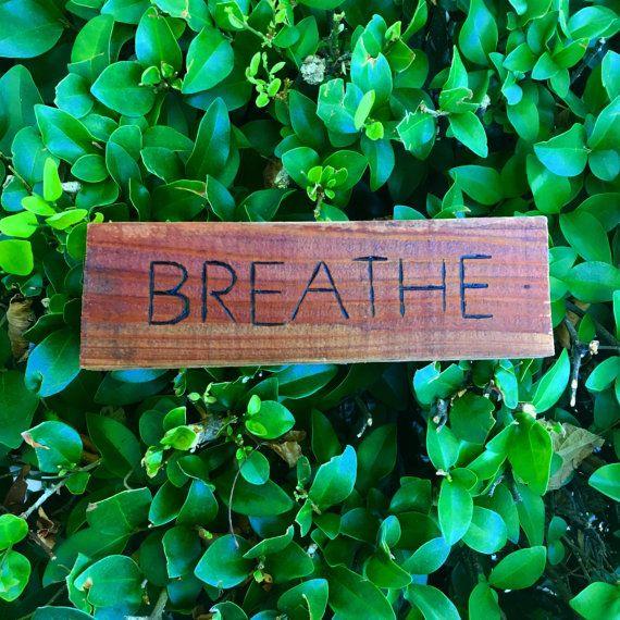 Breathe Wood Sign by DreyAvri on Etsy