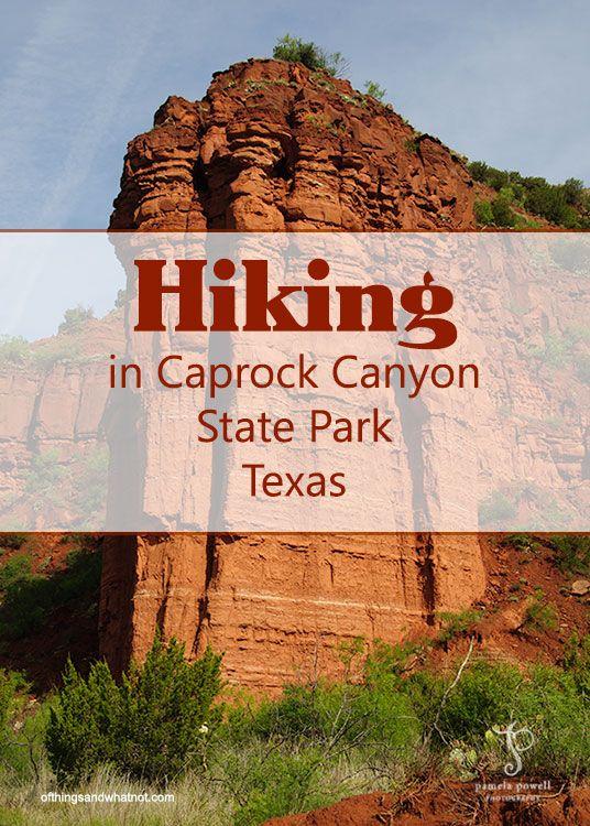Hiking Caprock Canyon State Park Texas Ofthingsandwhatnot Com