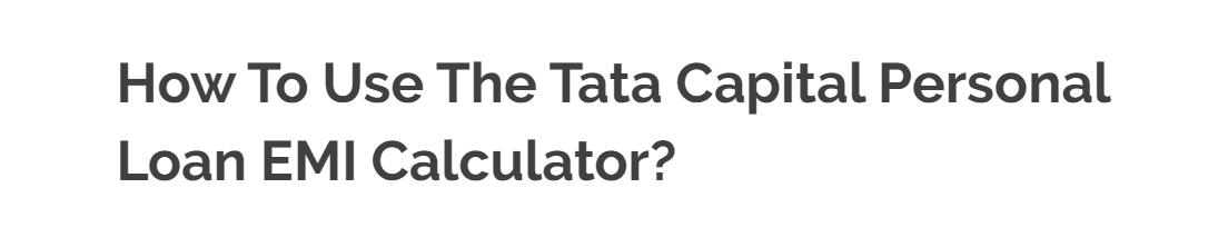 How To Use The Tata Capital Personal Loan Emi Calculator In 2020 Personal Loans Loan Emi