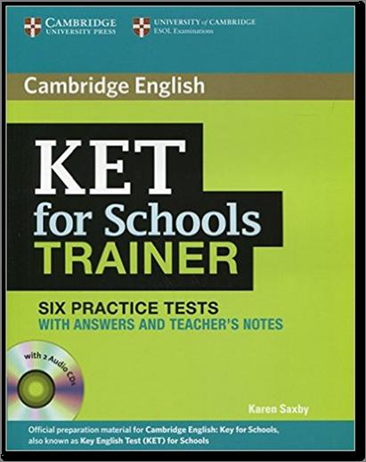 PDF+2CD] Cambridge English KET for Schools Trainer Six Practice