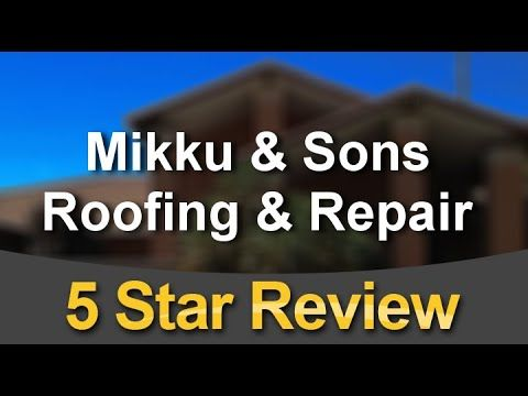 Mikku Sons Roofing Repair Phoenixexcellent5 Star Review By Jim Moll Company Logo Sons
