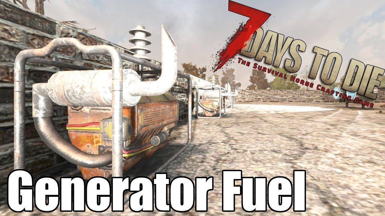 7 Days To Die Generator Fuel Usage Tests How Much Gas Do They