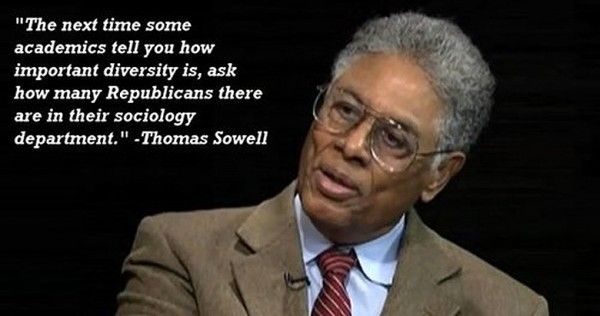 Thomas Sowell Quotes 14 Thomas Sowell quotes that absolutely destroy the false claims  Thomas Sowell Quotes