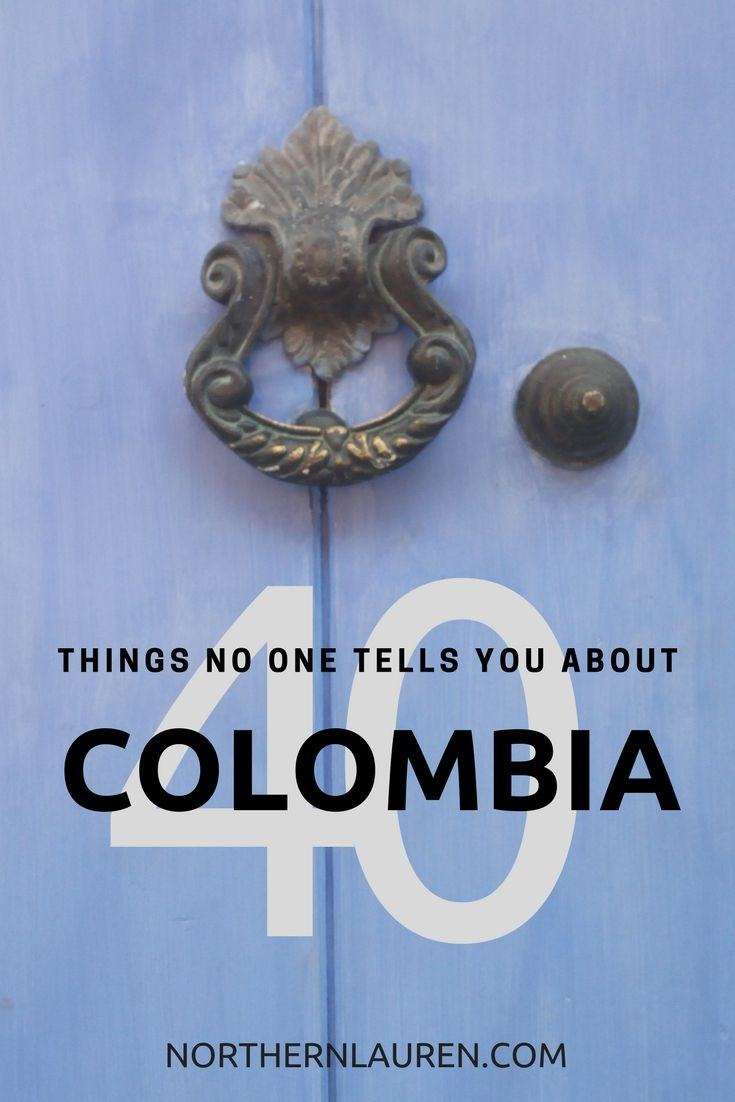 40 Things To Know Before You Go To Colombia