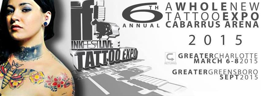 Inkfest live tattoo expo charlotte nc march 68 2015 www