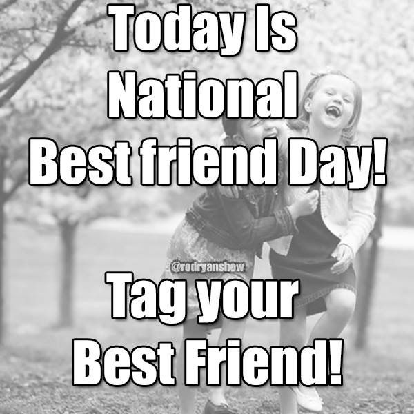 Too Many To Tag I Ve Been Blessed With The Best Of Friends Those Who I Ve Known Forever And Those Who I W National Best Friend Day Best Quotes Best Friends