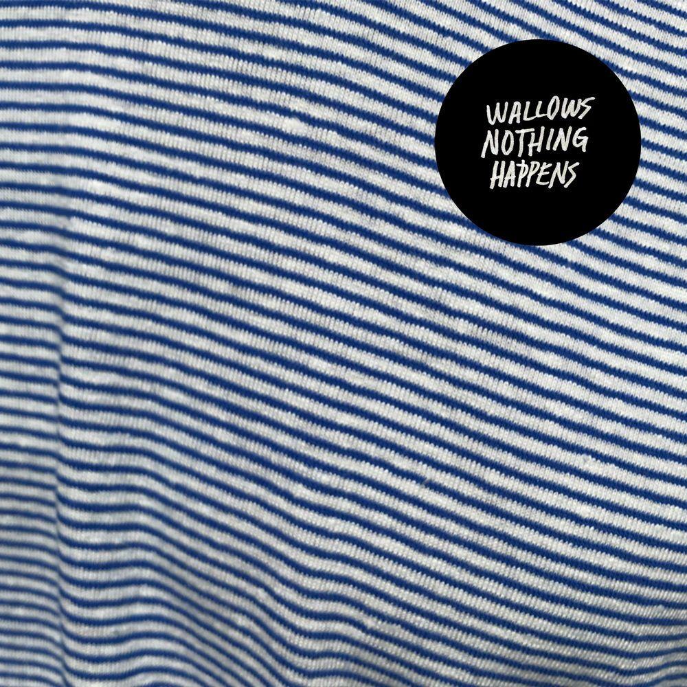 Download Album Wallows Nothing Happens 2019 Zip Music Album Cover Music Album Covers Album Covers