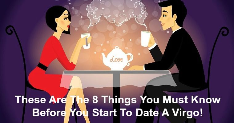 things to know before dating a virgo woman