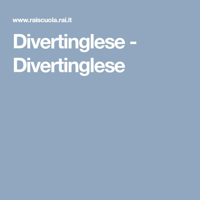 Divertinglese - Divertinglese